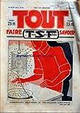 TOUT FAIRE SAVOIR [No 422] du 17/07/1932 - CONSTRUISEZ VOUS-MEME CE TUE-MOUCHES ELECTRIQUE - LA QUALITE DU TABAC