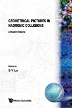 Geometrical Pictures In Hadronic Collisions: A Reprint Volume