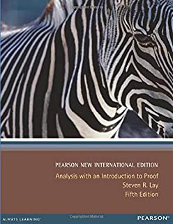 Analysis with an Introduction to Proof: Pearson New International Edition