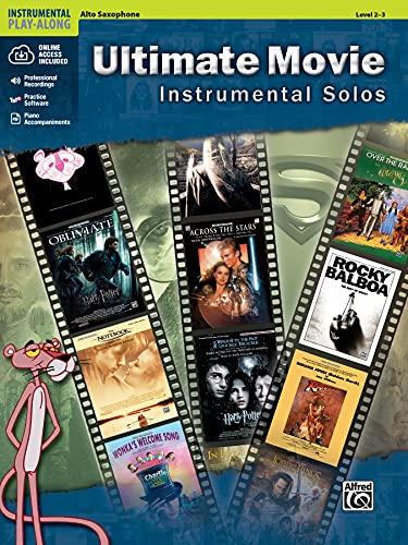 Ultimate Movie Instrumental Solos: Alto Sax, Level 2-3 (Pop Instrumental Solo): (incl. Online Code)