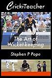 CrickiTeacher: The Art of Wicket-keeping...