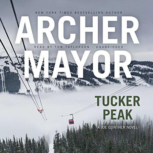 Tucker Peak: Joe Gunther Mysteries, Book 12