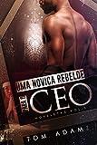 Uma Noviça Rebelde Para O CEO: Noveletas Vol.1