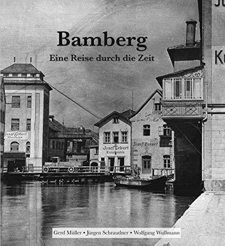 Bamberg - Eine Reise durch die Zeit
