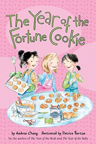The Year of the Fortune Cookie (An Anna Wang novel) by Andrea Cheng (2015-03-03)