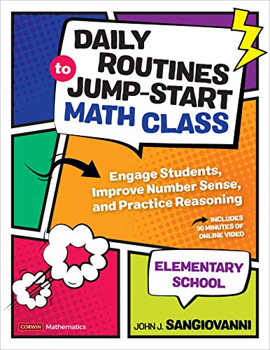 Compare Textbook Prices for Daily Routines to Jump-Start Math Class, Elementary School: Engage Students, Improve Number Sense, and Practice Reasoning Corwin Mathematics Series First Edition ISBN 9781544374949 by SanGiovanni, John J.