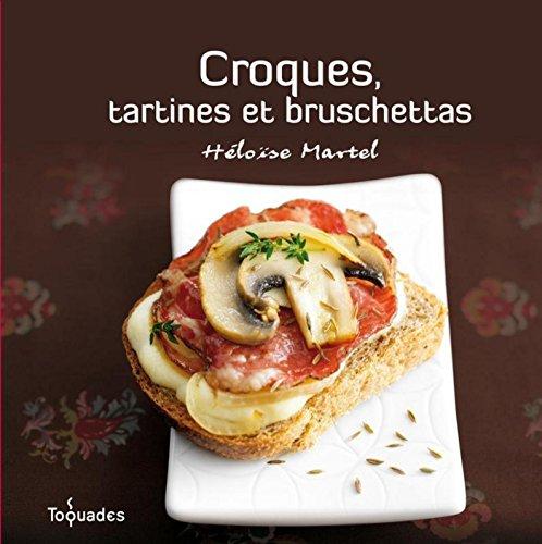 Croques, tartines et bruschettas (TOQUADES)