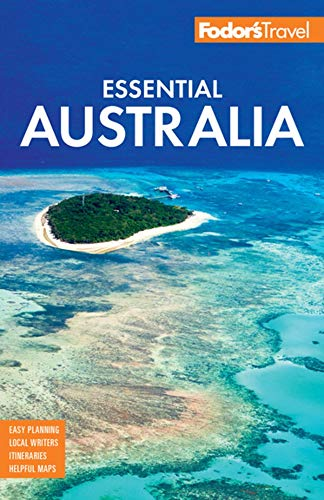 Compare Textbook Prices for Fodor's Essential Australia Full-color Travel Guide 2 Edition ISBN 9781640971363 by Fodor's Travel Guides