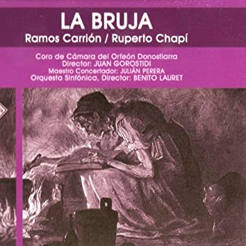 Zarzuela: La Bruja