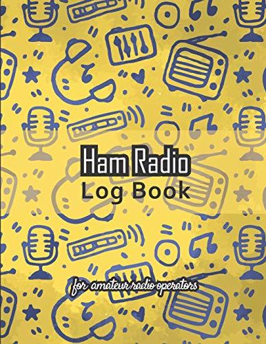 "Ham radio log book: Amateur radio log book - Amateur Radio Operator Station Log Book - Ham Radio Log Sheet - 111 pages, 8,5""x11"" - Paperback - yellow ... with microphone, radio antenna, headset"