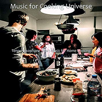 Tenor Saxophone Solo - Music for Home Cooking