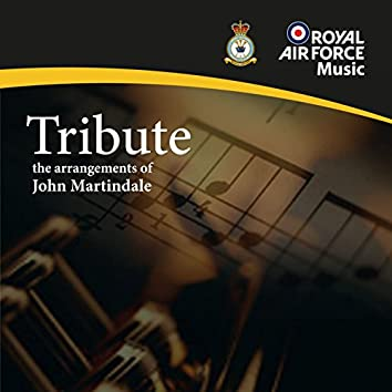 Tribute - The arrangements of John Martindale