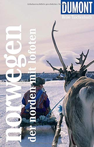 DuMont Reise-Taschenbuch Reiseführer Norwegen - Der Norden: Reiseführer plus Reisekarte. Mit individuellen Autorentipps und vielen Touren.