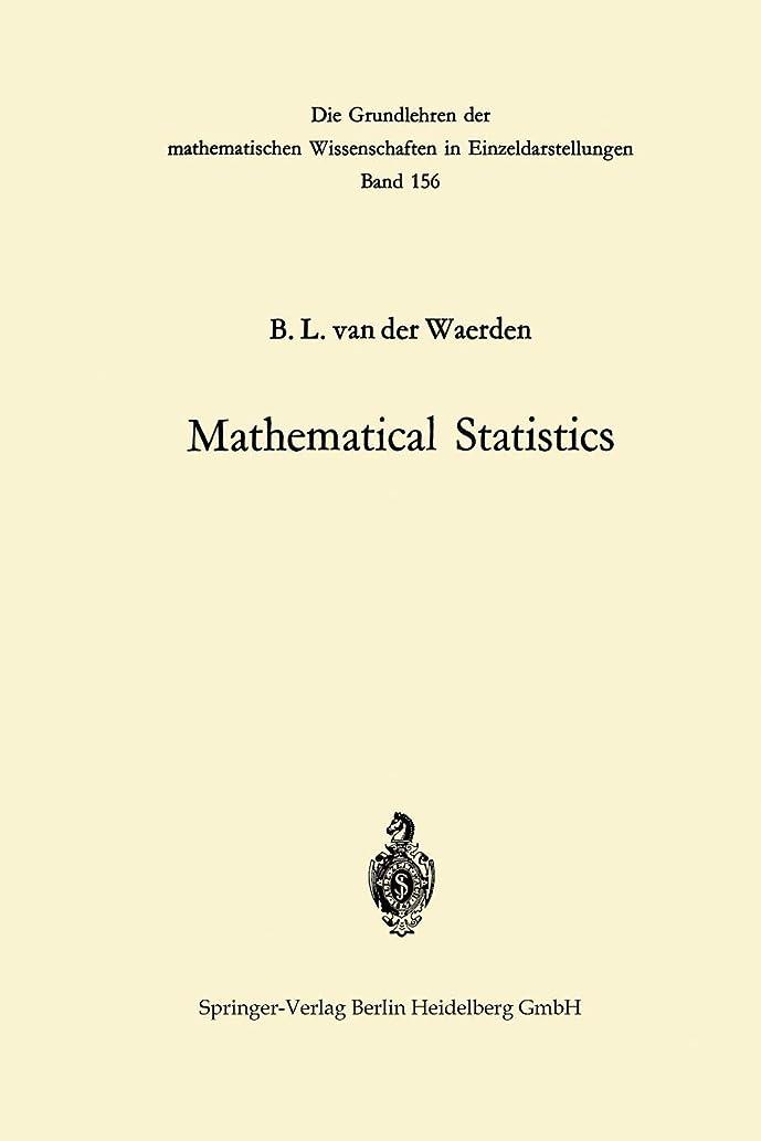 ある小道具遊びますMathematical Statistics (Grundlehren der mathematischen Wissenschaften)