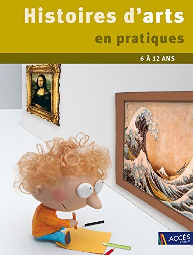 Histoires d'arts en pratiques