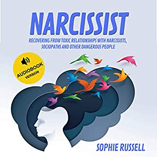 Narcissist: Recovering from Toxic Relationships with Narcissists, Sociopaths and Other Dangerous People cover art