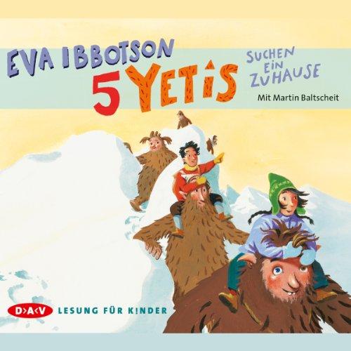5 Yetis suchen ein Zuhause                   De :                                                                                                                                 Eva Ibbotson                               Lu par :                                                                                                                                 Martin Baltscheit                      Durée : 3 h et 45 min     Pas de notations     Global 0,0