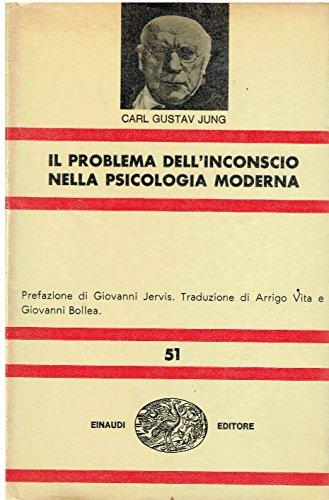 Il problema dell'inconscio nella psicologia moderna