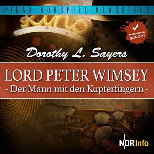 Lord Peter Wimsey - Der Mann mit den Kupferfingern Titelbild