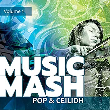 Music Mash, Vol. 1 - Pop and Ceilidh
