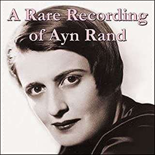 A Rare Recording of Ayn Rand cover art
