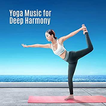 Yoga Music for Deep Harmony: Meditation Music Zone, Inner Focus, Deep Concentration