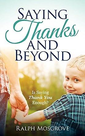 Saying Thanks and Beyond