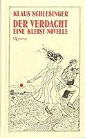 Der Verdacht: Eine Kleist-Novelle