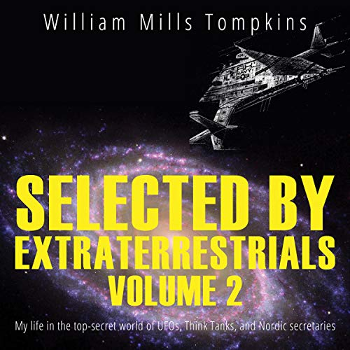 Selected by Extraterrestrials, Volume 2 cover art