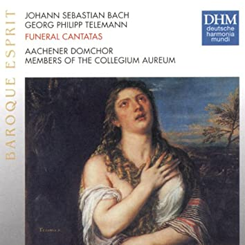 Telemann: Trauerkantate / J.S. Bach: Actus Tragicus