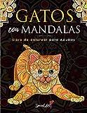Gatos con Mandalas - Libro de Colorear para Adultos: Más de 50 gatos lindos, cariñosos y hermosos. L...