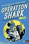 Opération Shark, tome 1 :  Amos par Chatel