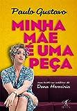 Minha Mãe É Uma Peça (Em Portuguese do Brasil)