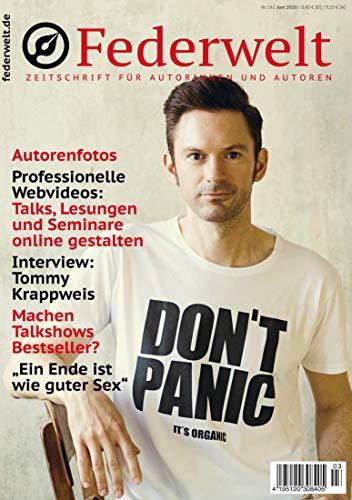 Federwelt 142, 03-2020, Juni 2020: Zeitschrift für Autorinnen und Autoren