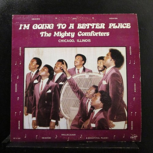 The Mighty Comforters - I'm Going To A Better Place - Lp Vinyl Record