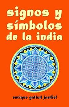 Book's Cover of Signos y símbolos de la India (La India milenaria nº 3) Versión Kindle