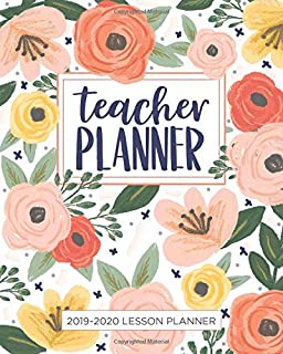 Lesson Planner for Teachers: Weekly and Monthly Teacher Planner | Academic Year Lesson Plan and Record Book with Floral Co...