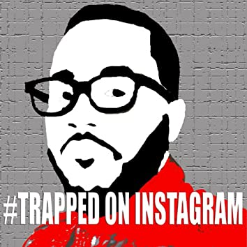 Trapped on Instagram