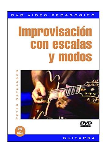 Improvisación Con Escalas y Modos. Pour Guitare