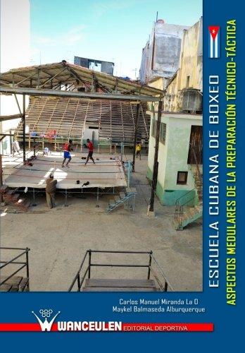 Escuela Cubana de Boxeo: aspectos medulares de la preparaciÑn t_cnica-tàctica