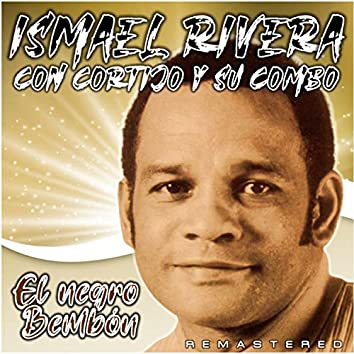 El Negro Bembón (Remastered)