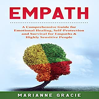 Empath: 2 in 1: A Comprehensive Guide for Emotional Healing, Self-Protection and Survival for Empaths & Highly Sensitive People cover art