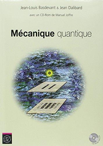 Mécanique quantique (accompagne logiciel téléchargeable développé par manuel Joffre)