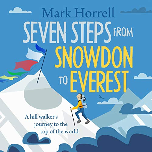 Seven Steps from Snowdon to Everest cover art