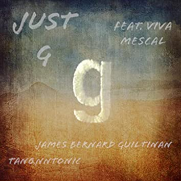 Just G (feat. Viva Mescal)