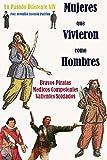 Mujeres que vivieron como hombres: Bravos piratas, médicos competentes, soldados valientes