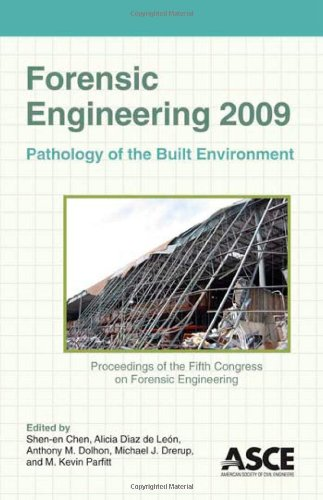 Forensic Engineering 2009: Pathology of the Built Environment