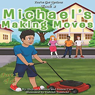 Michael's Making Moves: Part 1 of 4 audiobook cover art