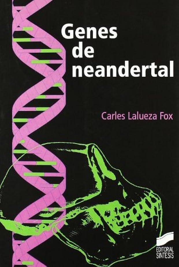 固める鳥によってGenes de neandertal (Spanish Edition)
