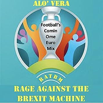 Alo Vera (Football's Comin Ome Euro Mix)